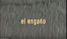 Documental El Engaño