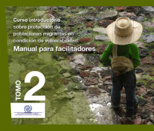 Curso introductorio sobre protección de poblaciones migrantes en condición de vulnerabilidad 2: Manual para facilitadores