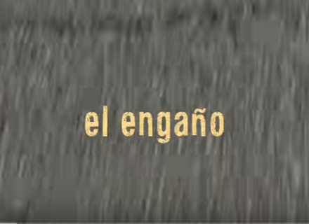 Documental El Engaño