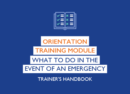 Orientation training module: what to do in an emergency