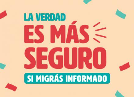 Campaign logo: La verdad, es más seguro si migrás informado